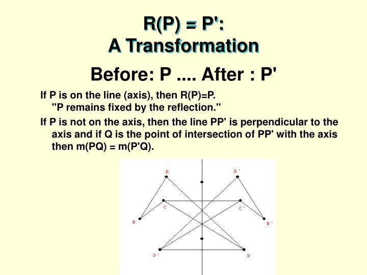 R(P) = P':