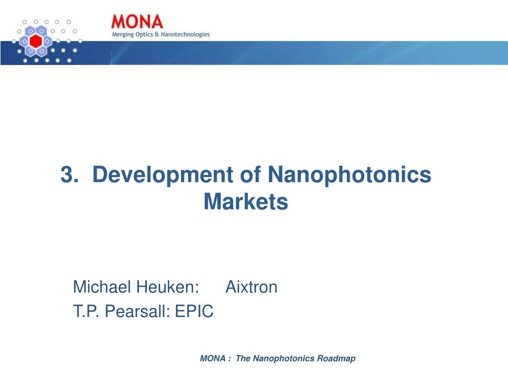 3.  Development of Nanophotonics Markets