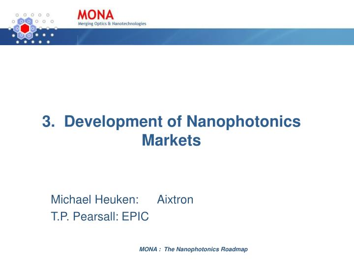 3 development of nanophotonics markets