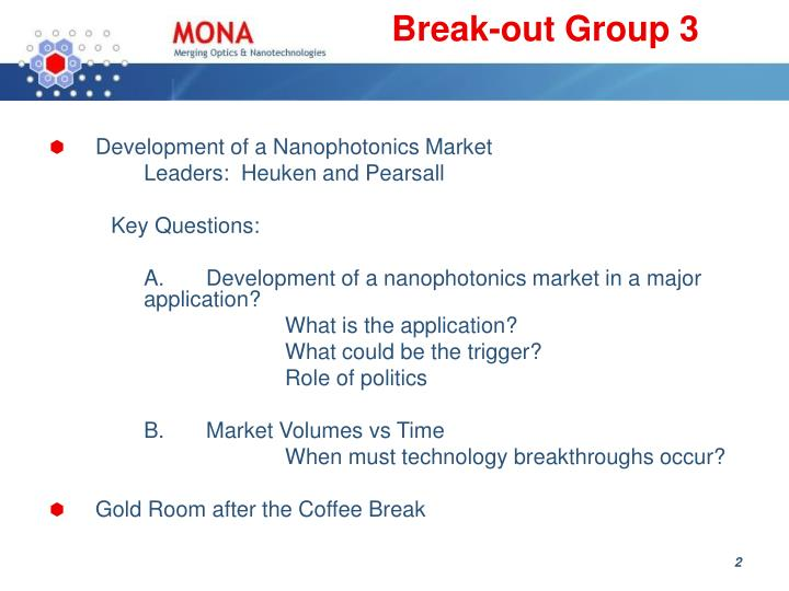 Break out group 3
