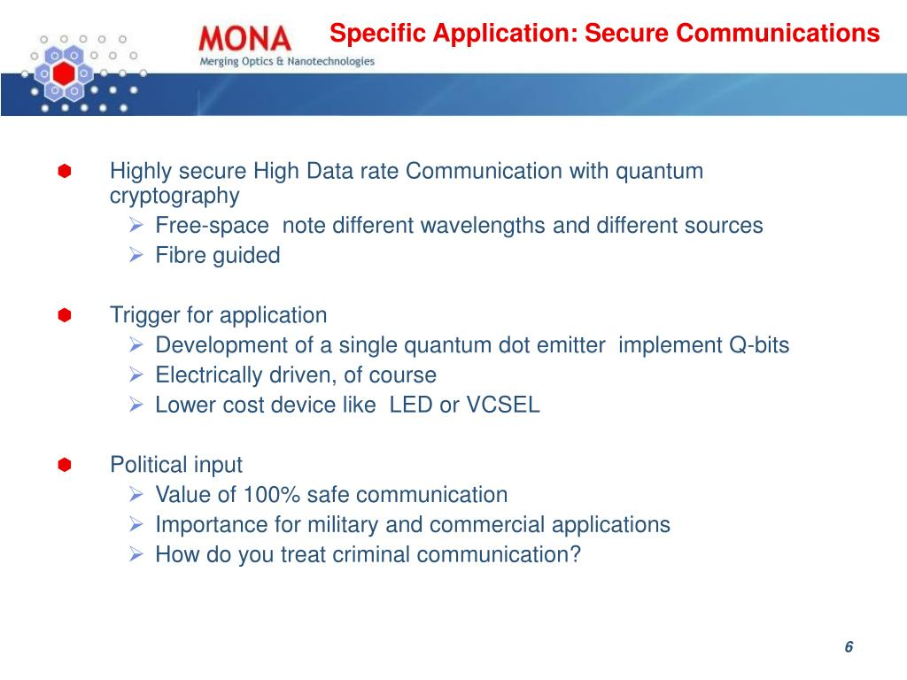 Specific Application: Secure Communications