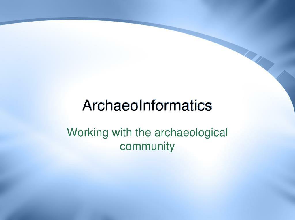 ArchaeoInformatics