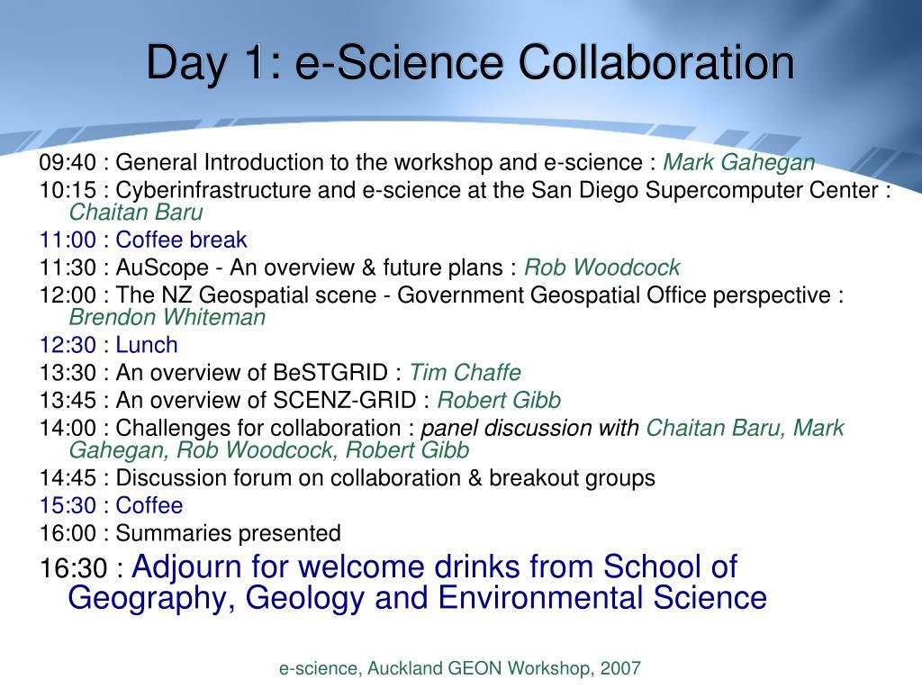 Day 1: e-Science Collaboration