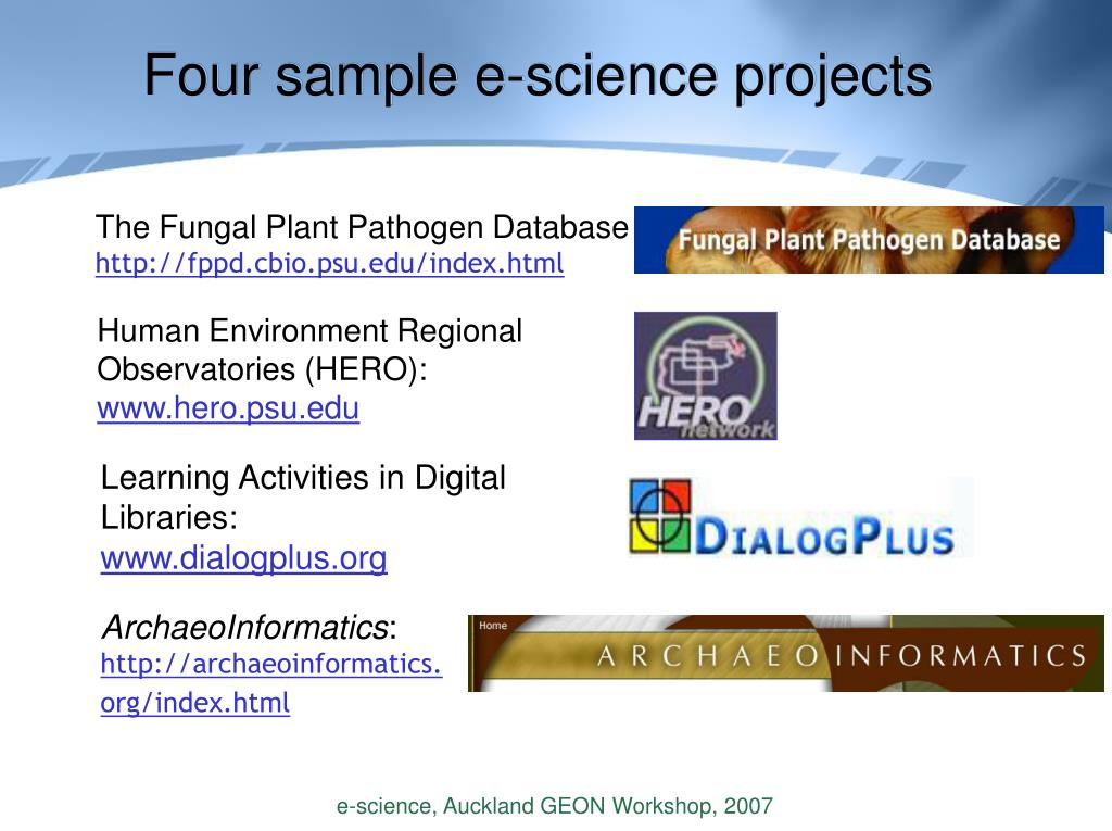 Four sample e-science projects
