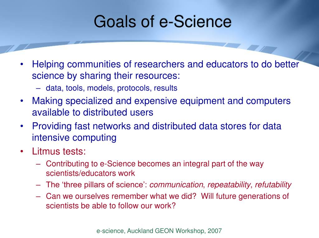 Goals of e-Science