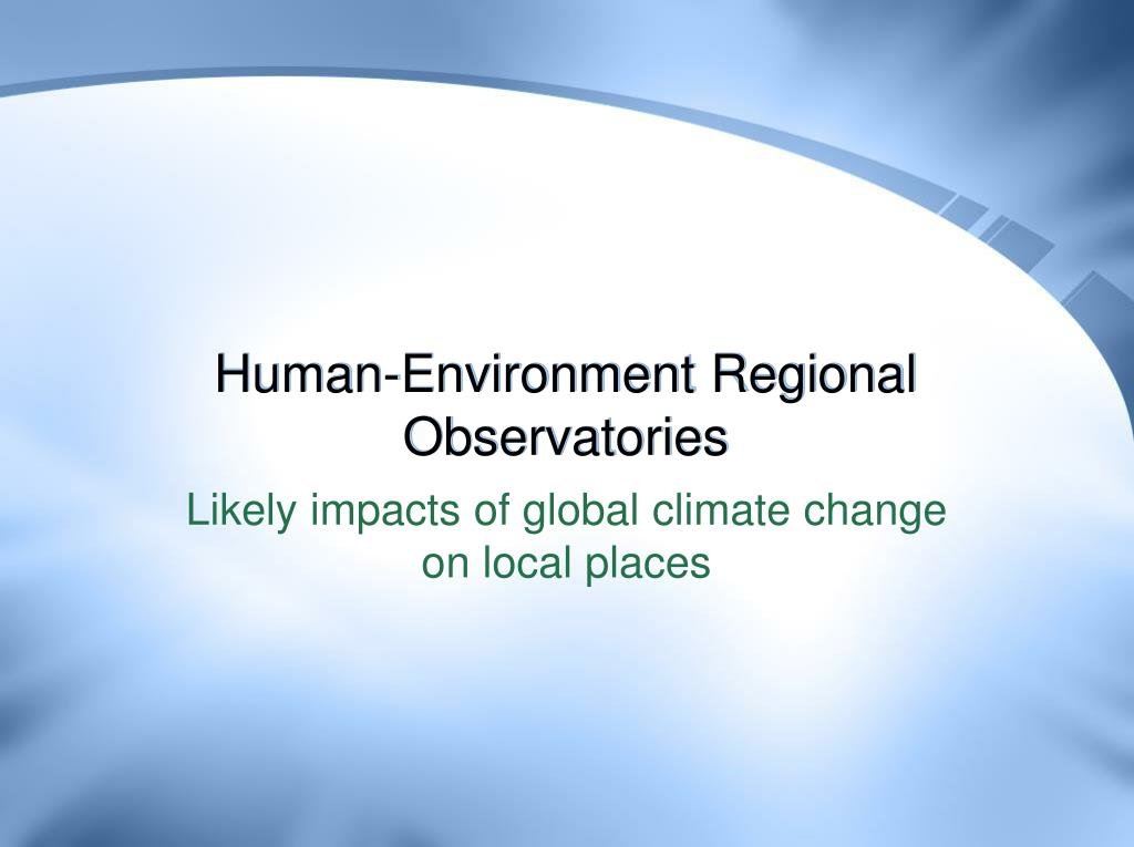 Human-Environment Regional Observatories