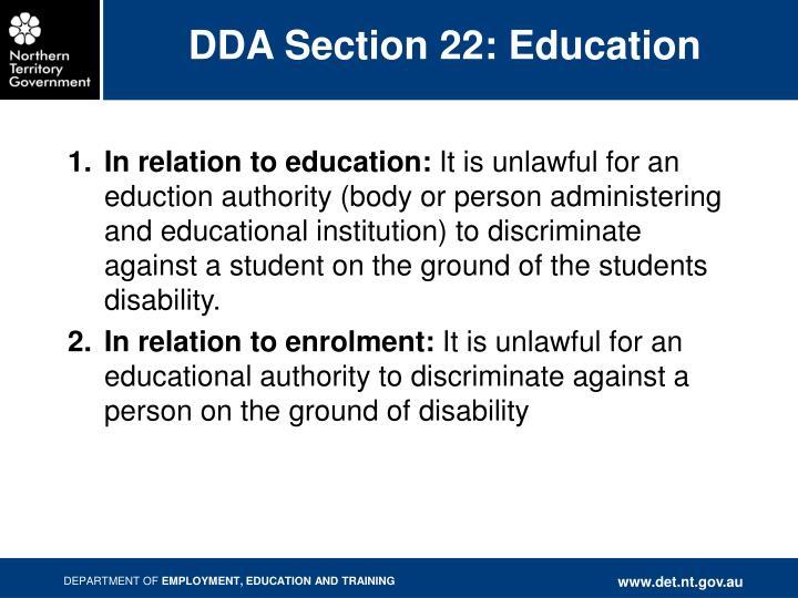 DDA Section 22: Education