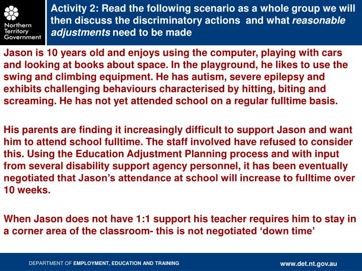 Activity 2: Read the following scenario as a whole group we will then discuss the discriminatory actions  and what
