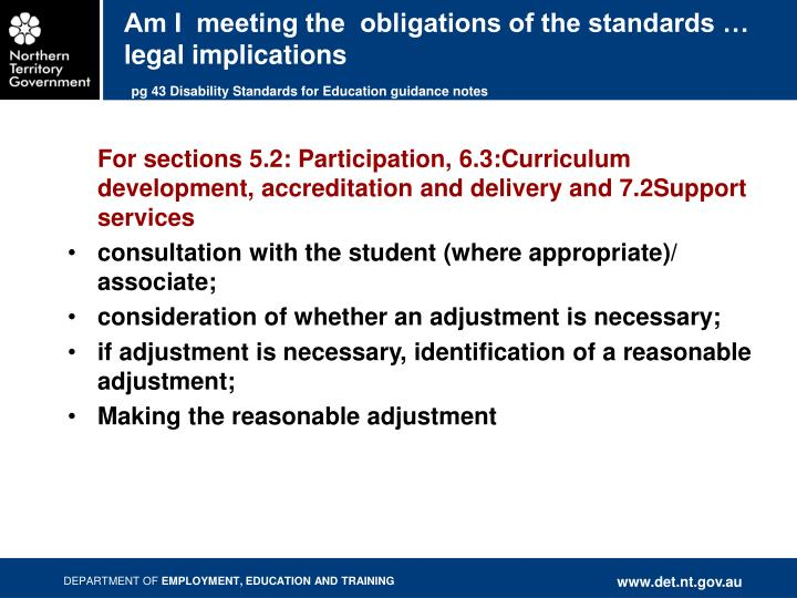 Am I  meeting the  obligations of the standards … legal implications