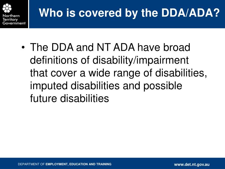 Who is covered by the DDA/ADA?