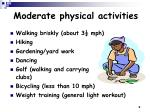 moderate physical activities