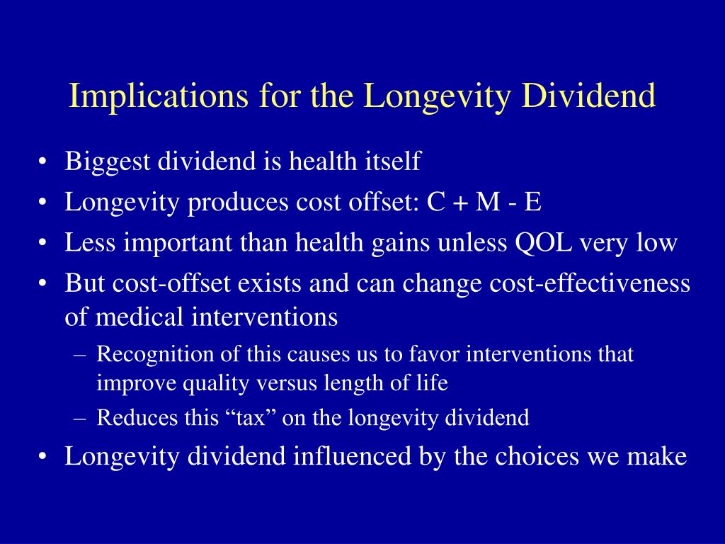 Implications for the Longevity Dividend