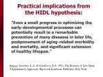 practical implications from the hidl hypothesis
