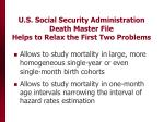 u s social security administration death master file helps to relax the first two problems