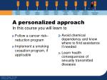 a personalized approach in this course you will learn to40