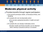 moderate physical activity