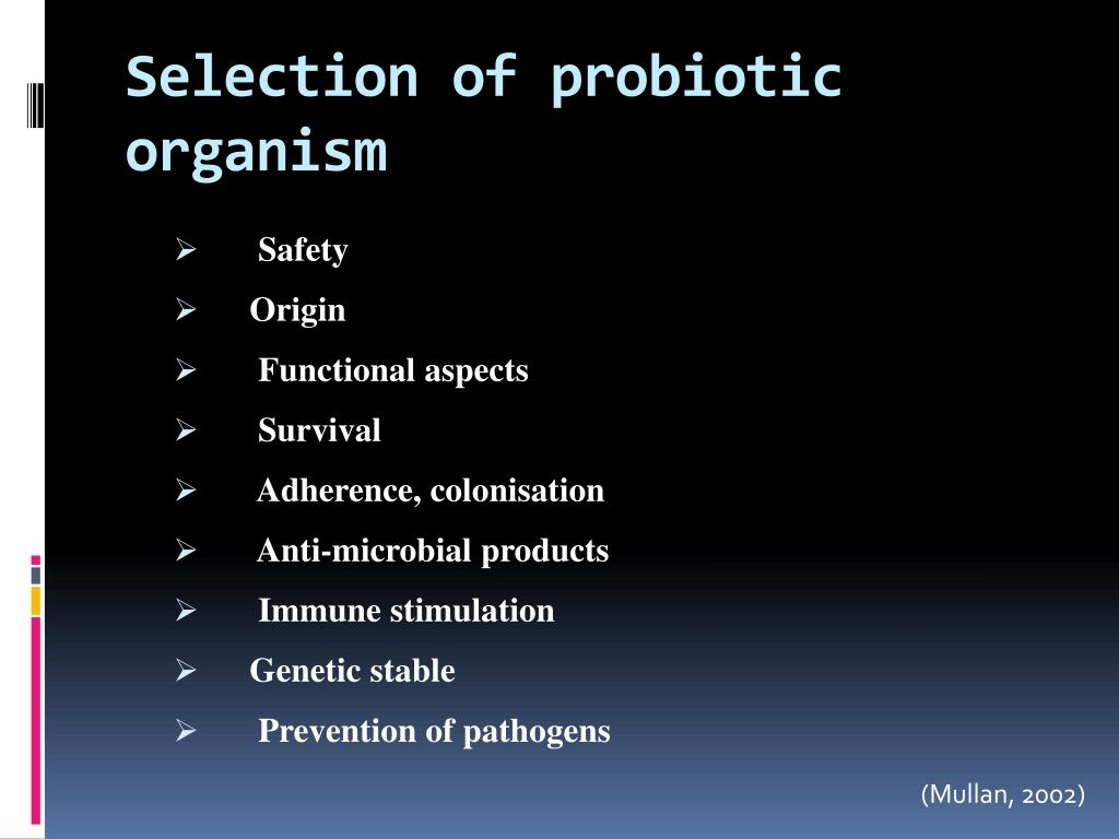Selection of probiotic organism