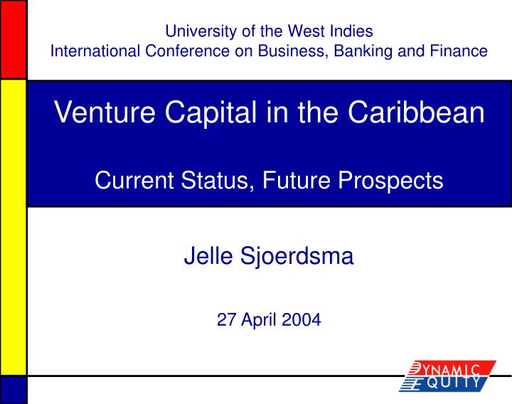 Venture capital in the caribbean current status future prospects