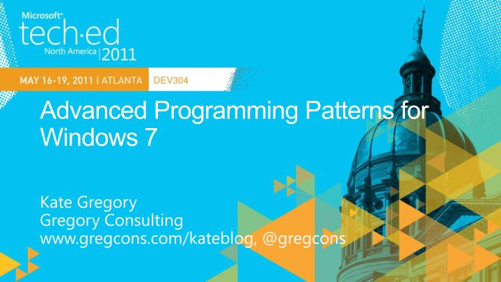 Advanced programming patterns for windows 7
