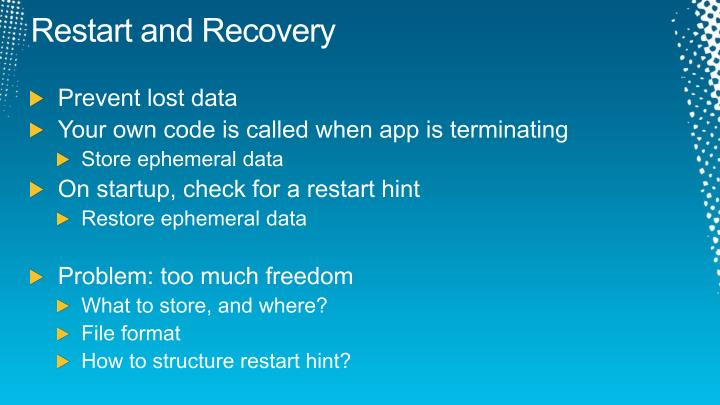 Restart and Recovery