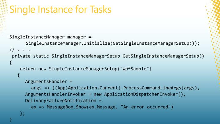 Single Instance for Tasks