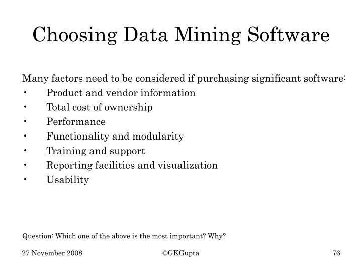 Choosing Data Mining Software