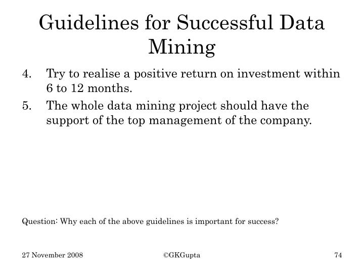 Guidelines for Successful Data Mining