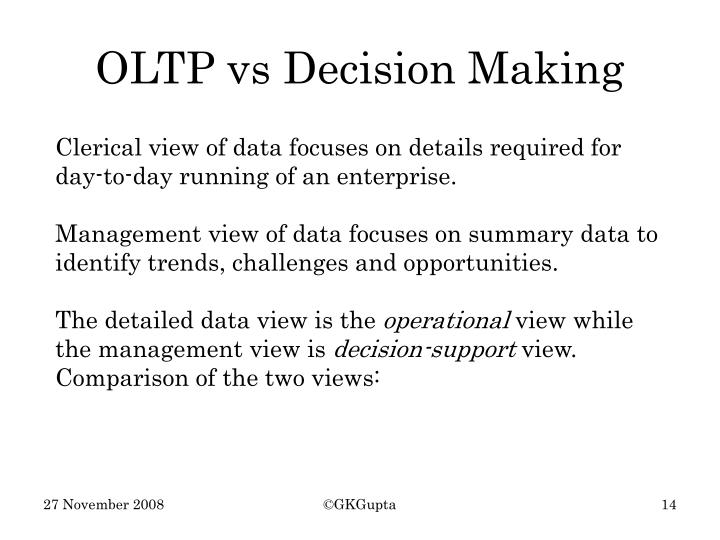 OLTP vs Decision Making