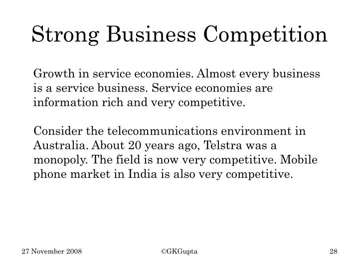 Strong Business Competition
