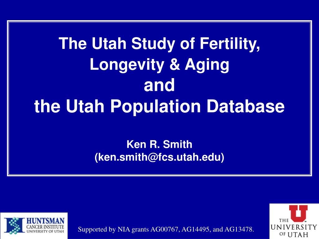 The Utah Study of Fertility,