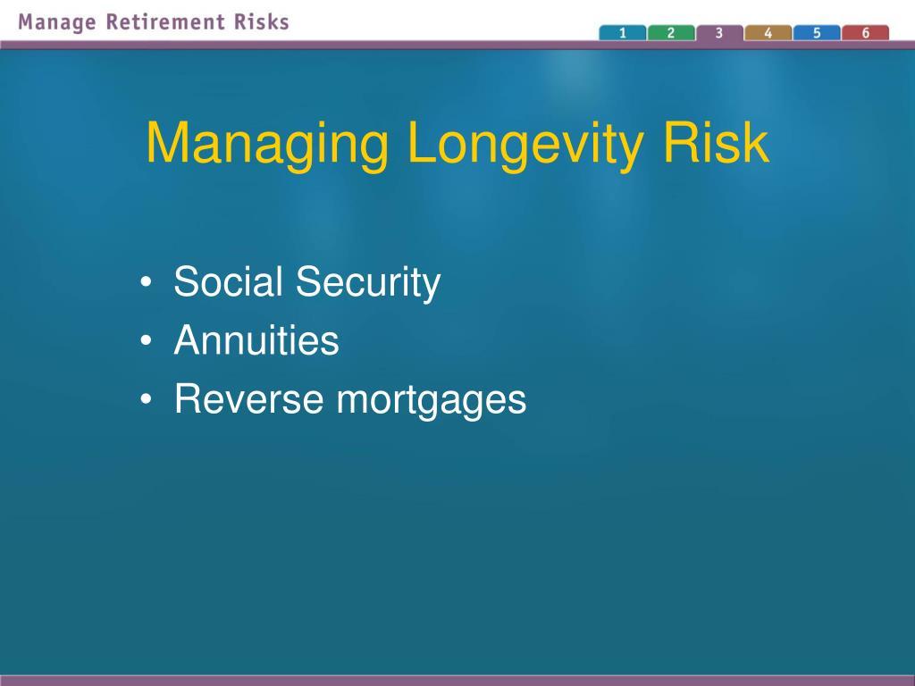 Managing Longevity Risk