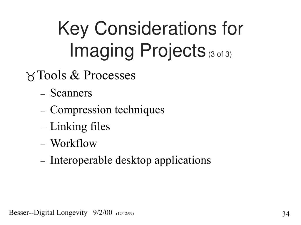 Key Considerations for Imaging Projects