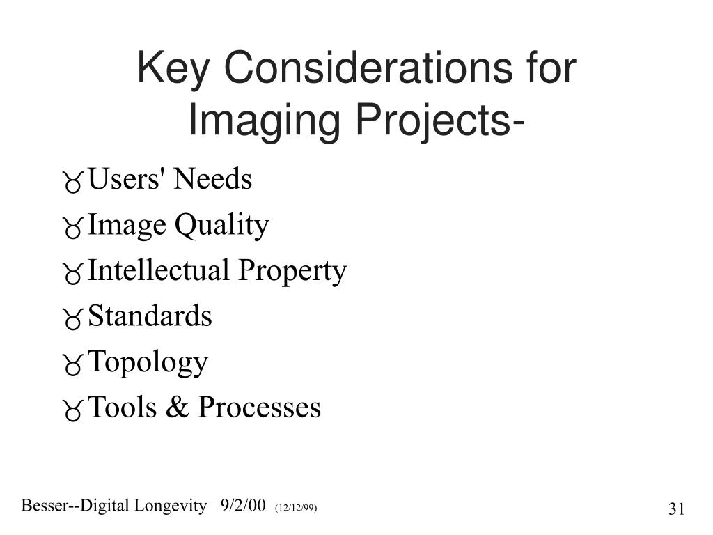Key Considerations for Imaging Projects-
