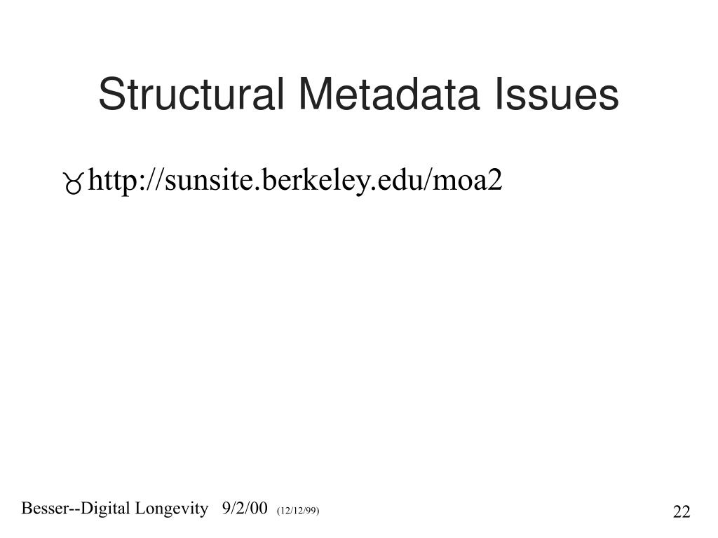 Structural Metadata Issues