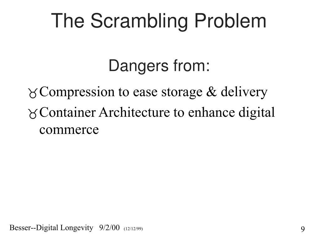 The Scrambling Problem