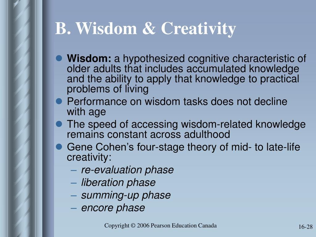 B. Wisdom & Creativity
