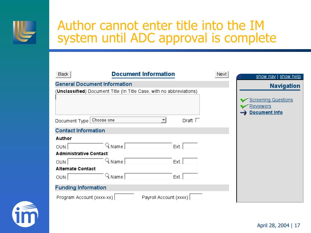 Author cannot enter title into the IM system until ADC approval is complete