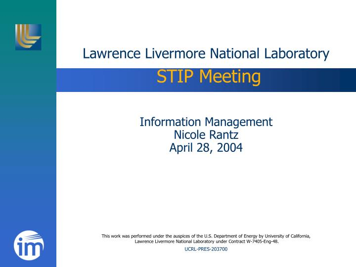 Lawrence livermore national laboratory stip meeting