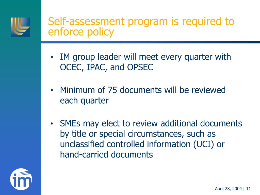 Self-assessment program is required to enforce policy