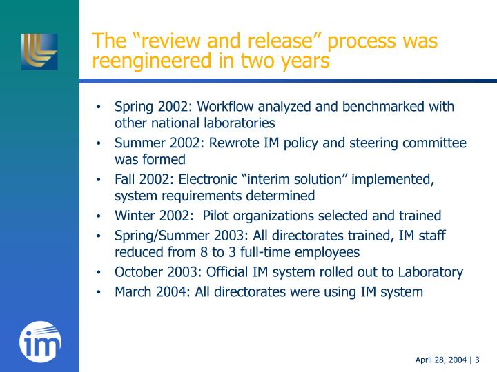 The review and release process was reengineered in two years