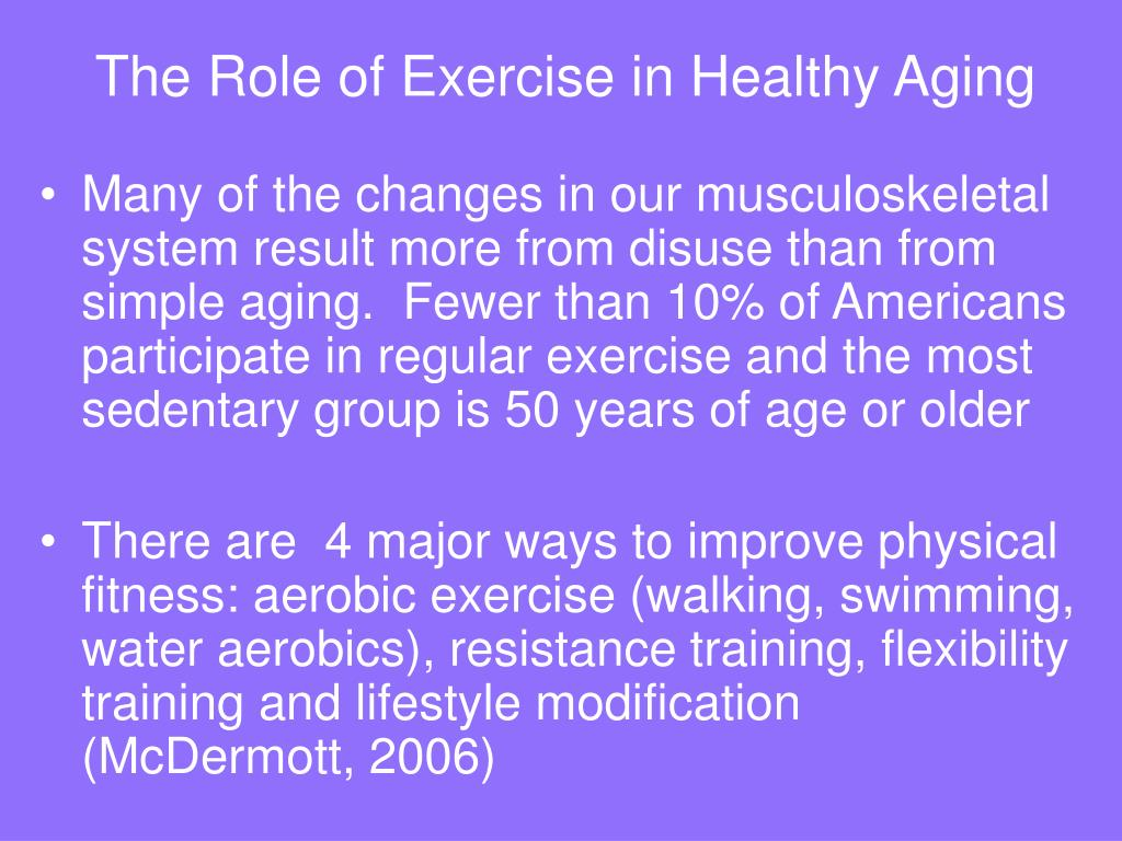 The Role of Exercise in Healthy Aging