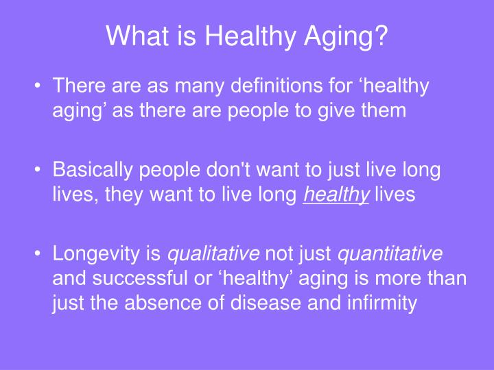 What is healthy aging