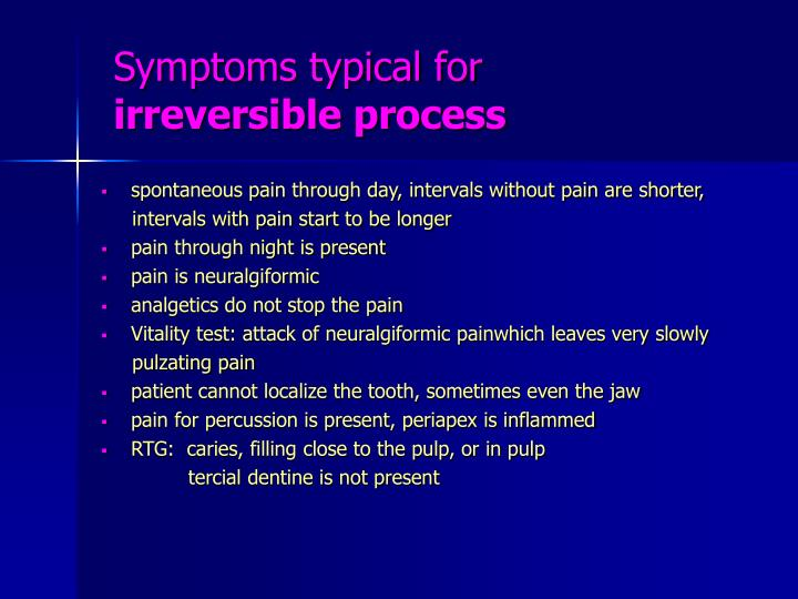 Symptoms typical for