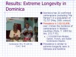 results extreme longevity in dominica