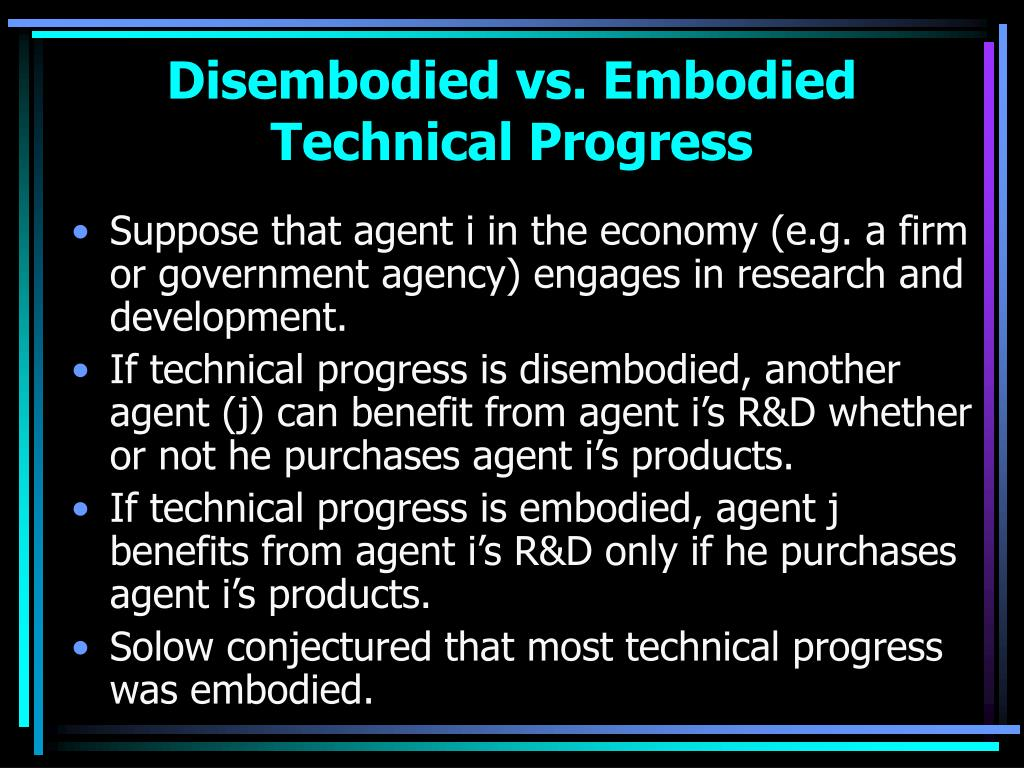 Disembodied vs. Embodied Technical Progress