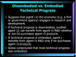 disembodied vs embodied technical progress