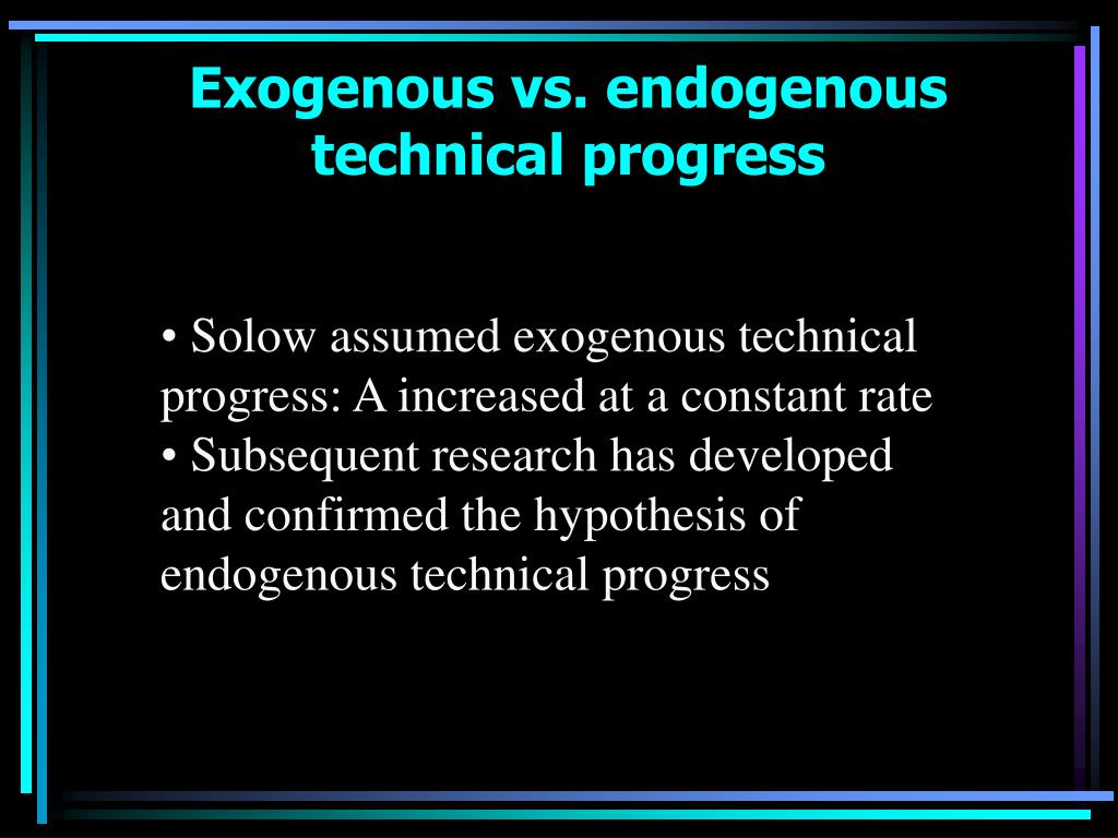 Exogenous vs. endogenous technical progress