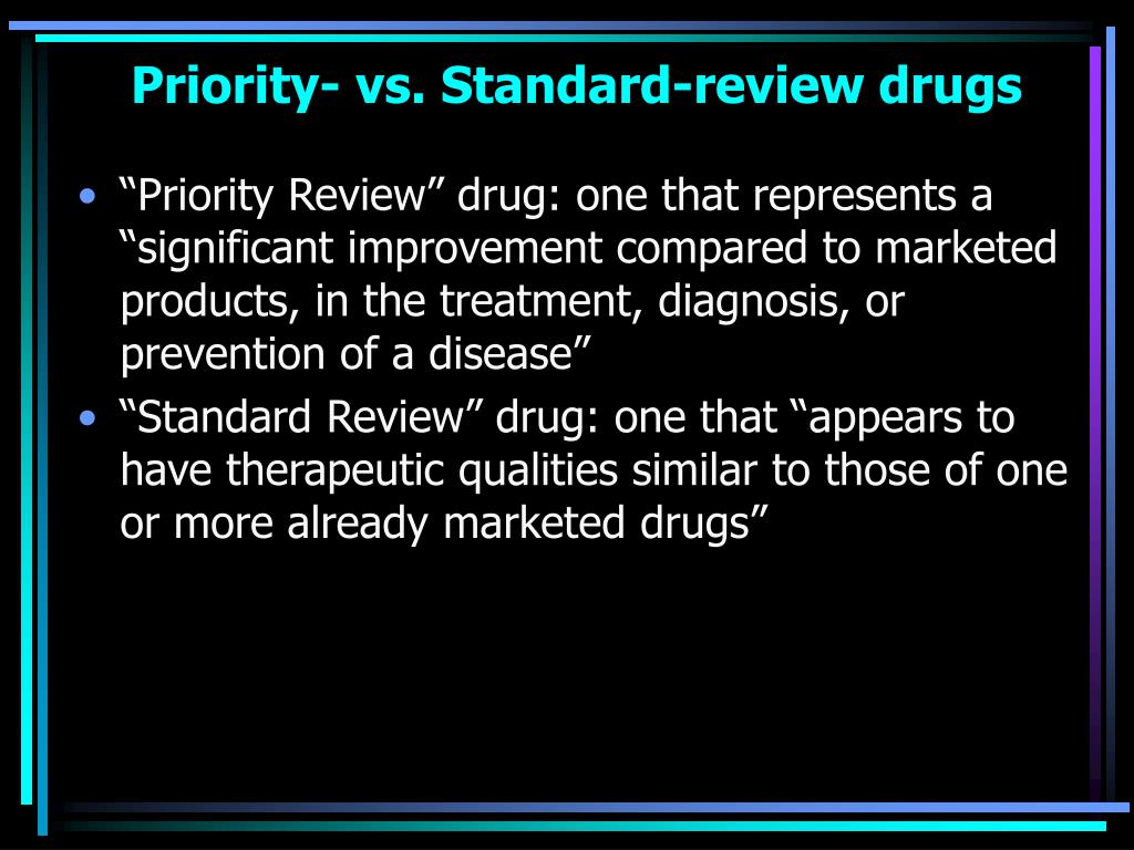 Priority- vs. Standard-review drugs