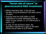 social rate of return to pharmaceutical r d investment