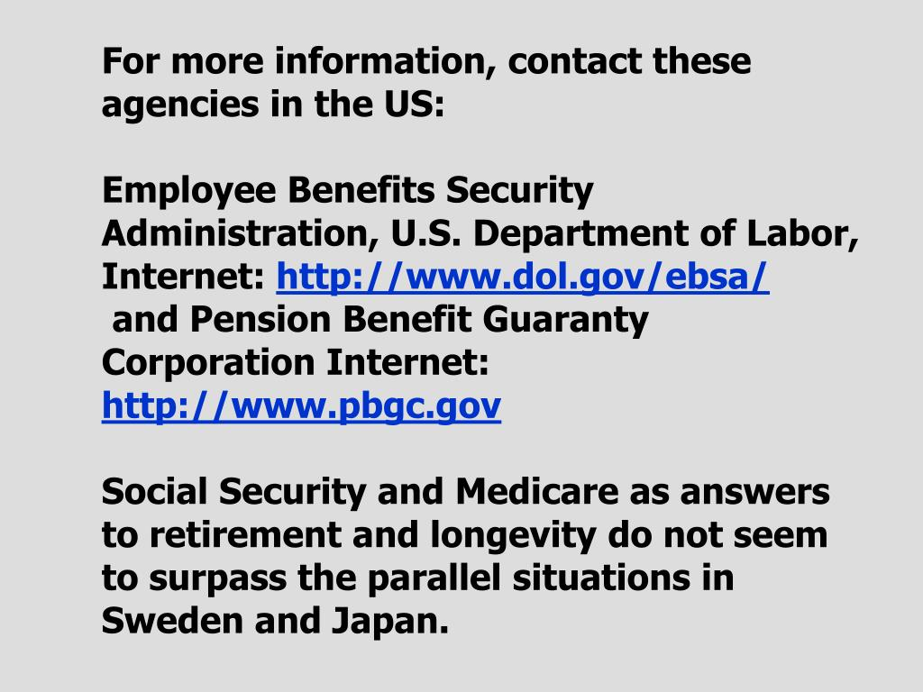 For more information, contact these agencies in the US:
